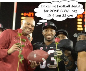 get my ROSE BOWL BET !